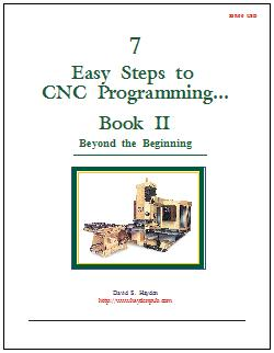 7 Easy Steps to CNC Programming, Book II, Beyond the Beginning